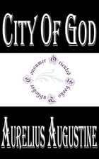City of God (Complete) by Aurelius Augustine