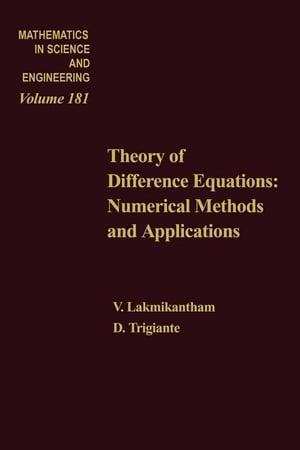 Theory of Difference Equations Numerical Methods and Applications by V Lakshmikantham and D Trigiante