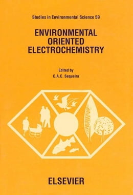 Book Environmental Oriented Electrochemistry by Sequeira, C. A. C.