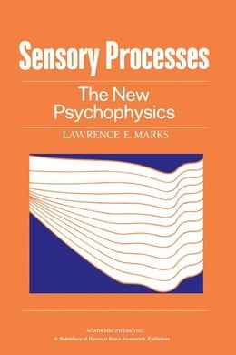 Book Sensory Processes: The new Psychophysics by Marks, Lawrence