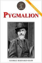 Pygmalion - (FREE Audiobook Included!) by George Bernard Shaw