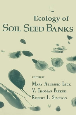 Book Ecology of Soil Seed Banks by Leck, Mary Allessio
