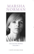 Marsha Norman Collected Plays by Marsha Norman