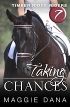 Taking Chances by Maggie Dana