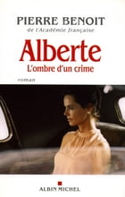 Alberte by Pierre Benoit