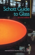 Schott Guide to Glass by H.G. Pfaender