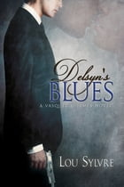 Delsyn's Blues by Lou Sylvre