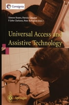 Universal Access and Assistive Technology: Proceedings of the Cambridge Workshop on UA and AT '02