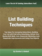 List Building Techniques by Charles K. Kimball