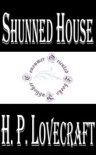 Shunned House by H.P. Lovecraft