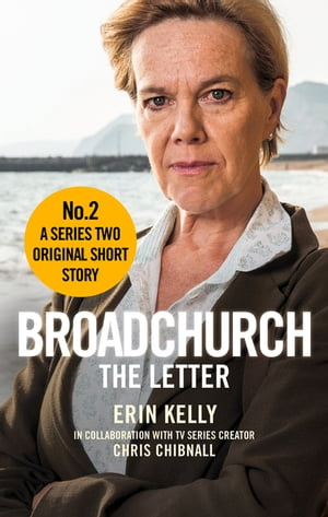 Broadchurch: The Letter (Story 2) A Series Two Original Short Story