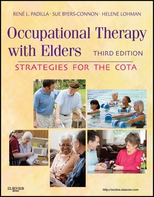 Occupational Therapy with Elders Strategies for the Occupational Therapy Assistant