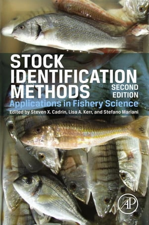 Stock Identification Methods Applications in Fishery Science