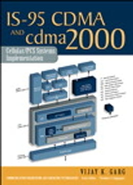 Book IS-95 CDMA and cdma2000: Cellular/PCS Systems Implementation by Vijay K. Garg