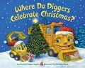 Where Do Diggers Celebrate Christmas? 9f8e76b1-dfe5-4c76-ba2f-a4f66f48dff7