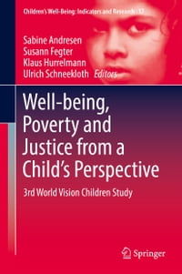 Well-being, Poverty and Justice from a Child's Perspective: 3rd World Vision Children Study