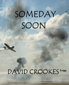 Someday Soon by David Crookes