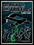The Night of the Triffids 8077a91a-eeac-4fc9-84bb-950f5bd78d8f