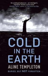 Cold in the Earth: DI Marjory Fleming Book 1