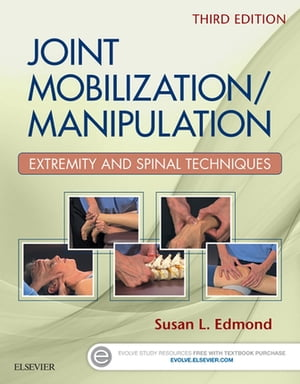 Joint Mobilization/Manipulation Extremity and Spinal Techniques