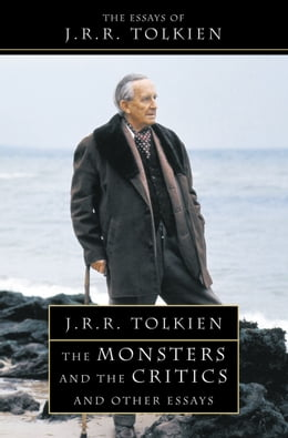 Book The Monsters and the Critics by J. R. R. Tolkien
