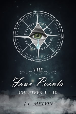 The Four Points Chapters 1-10 by JJ Melvin