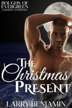 The Christmas Present by Larry Benjamin