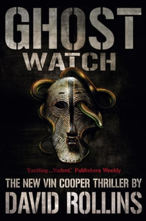Ghost Watch: A Vin Cooper Novel 4 by David Rollins