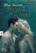 Blue Secrets – Das Flüstern der Wellen: Band 2 by Michaela Link