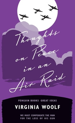 Book Thoughts on Peace in an Air Raid by Virginia Woolf