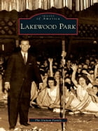 Lakewood Park by Guinan Family