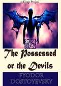 9786155565076 - Constance Garnett, Fyodor Dostoyevsky, Murat Ukray: The Possessed or the Devils - Könyv