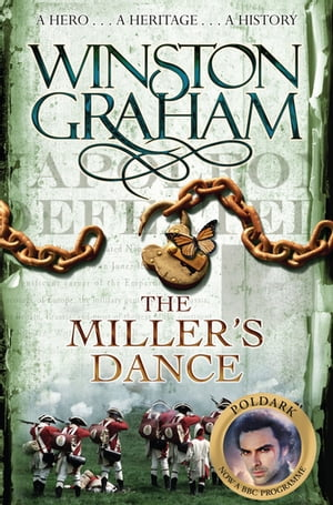 The Miller's Dance A Novel of Cornwall 1812-1813