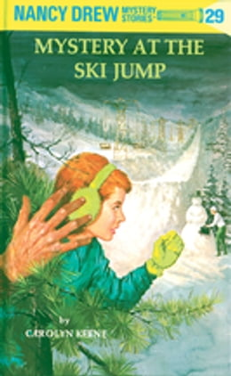 Book Nancy Drew 29: Mystery at the Ski Jump: Mystery at the Ski Jump by Carolyn Keene