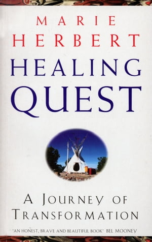 Healing Quest A Journey of Transformation