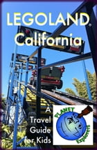 LEGOLAND California: Planet Explorers Travel Guides for Kids by Laura Schaefer