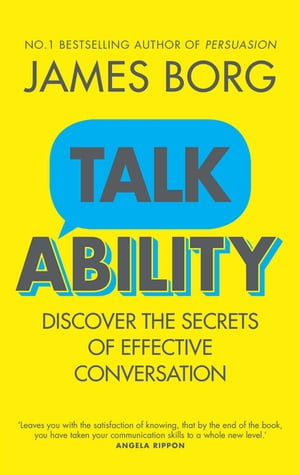 Talkability Discover the secrets of effective conversation