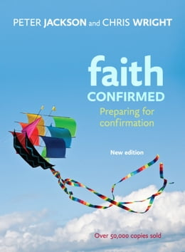 Book Faith Confirmed: Preparing for confirmation by Peter Jackson