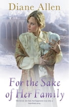 For The Sake of Her Family by Diane Allen