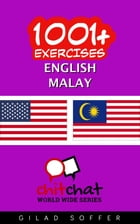1001+ Exercises English - Malay by Gilad Soffer