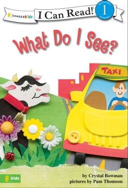 Book What Do I See?: Biblical Values by Crystal Bowman