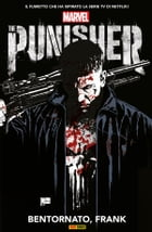 Punisher: Bentornato, Frank (Punisher Collection) by Garth Ennis