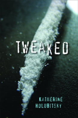 Book Tweaked by Katherine Holubitsky