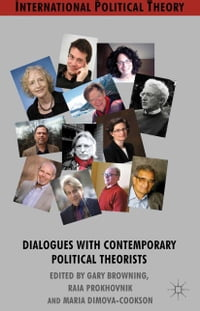 Dialogues with Contemporary Political Theorists
