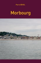 Morbourg by Pierre Béhel
