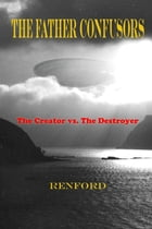 The Father Confusors by Renford