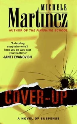 Book Cover-up: A Novel of Suspense by Michele Martinez