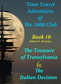 Time Travel Adventures of The 1800 Club: Book X 892b9cea-8ddc-4767-8bb7-a7f0a83632d1
