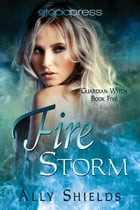 Fire Storm by Ally Shields