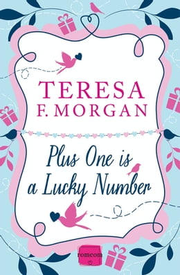 Book Plus One is a Lucky Number by Teresa F. Morgan
